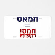 Hamas Means Violence Aluminum License Plate