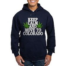 Keep Calm And Move To Colorado Hoodie