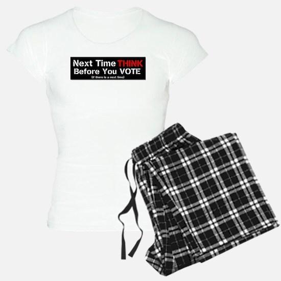 Next Time Think Pajamas