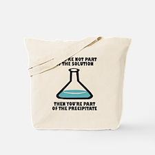 Solution/Precipitate Joke Tote Bag