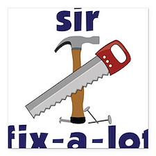 "Sir Fix-A-Lot Square Car Magnet 3"" x 3"""