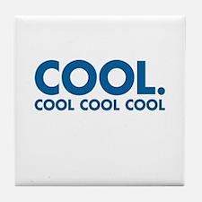 Cool. Cool Cool Cool Tile Coaster