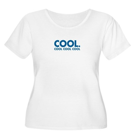 Cool. Cool Cool Cool Women's Plus Size Scoop Neck