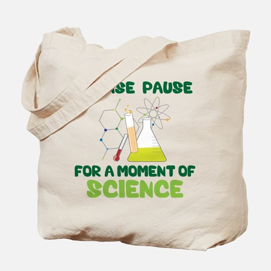 Please Pause Tote Bag
