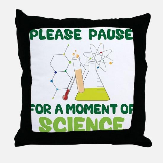 Please Pause Throw Pillow