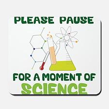 Please Pause Mousepad