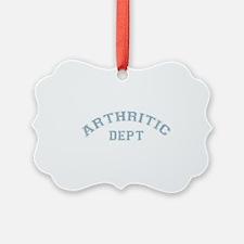 Arthritic Dept. Ornament