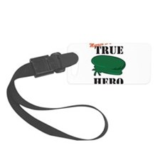 Married to a Green Beret Hero Luggage Tag
