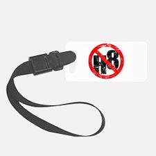 No Hate - < NO H8 > Luggage Tag