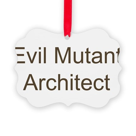 Evil Mutant Architect Picture Ornament