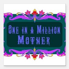 """One in a Million Mother Square Car Magnet 3"""" x 3"""""""