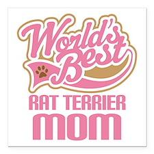 "Rat Terrier Mom Square Car Magnet 3"" x 3"""