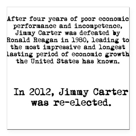Jimmy Carter Re-elected in 2012 Anti-Obama shirt S