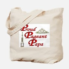 Pageant Papa Tote Bag
