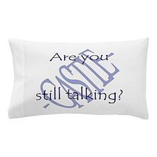 Beckett Quote - Still Talking Pillow Case