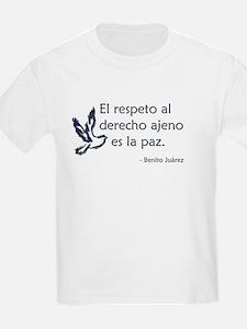 El respeto al derecho ajeno es la paz T-Shirt