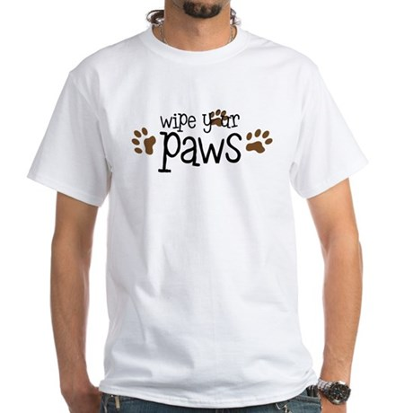 Wipe Your Paws White T-Shirt