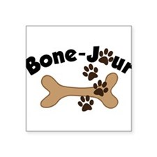 "Bone-Jour Square Sticker 3"" x 3"""