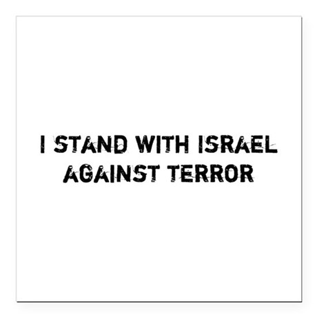 I stand with Israel against Terror Square Car Magn