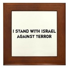 I stand with Israel against Terror Framed Tile