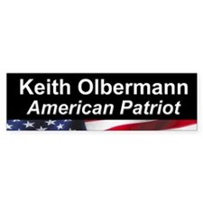 Keith Olbermann, American Patriot Bumper Bumper Sticker