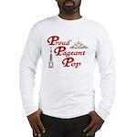 Pageant Pop Long Sleeve T-Shirt