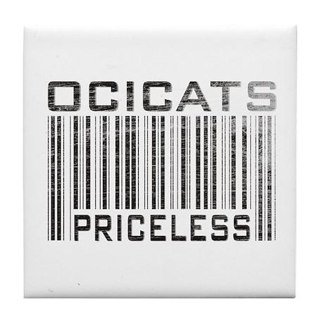 Ocicats Priceless Tile Coaster
