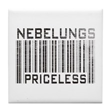 Nebelungs Priceless Tile Coaster