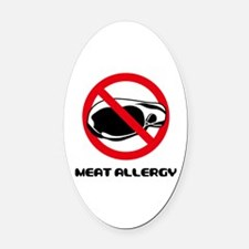 Meat Allergy Oval Car Magnet