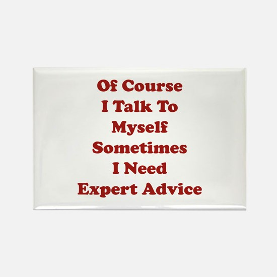 Sometimes I Need Expert Advice Rectangle Magnet
