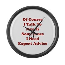 Sometimes I Need Expert Advice Large Wall Clock