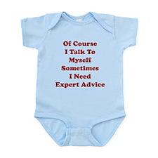 Sometimes I Need Expert Advice Infant Bodysuit
