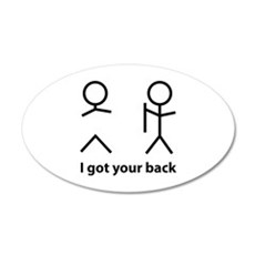 I got your back 22x14 Oval Wall Peel