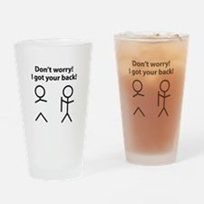 Don't worry! I got your back! Drinking Glass