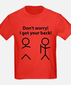 Don't worry! I got your back! T