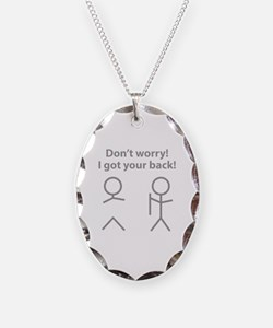 Don't worry! I got your back! Necklace