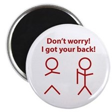 "Don't worry! I got your back! 2.25"" Magnet (10 pac"
