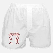 Don't worry! I got your back! Boxer Shorts
