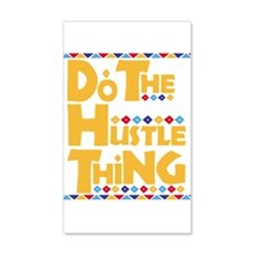 Do the Hustle Thing Wall Decal