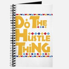 Do the Hustle Thing Journal