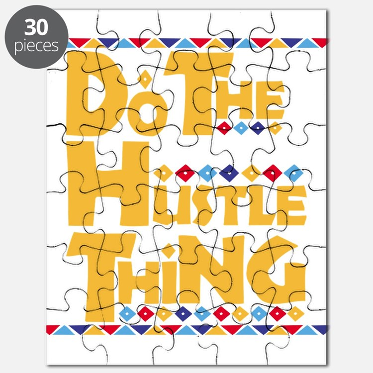 Do the Hustle Thing Puzzle