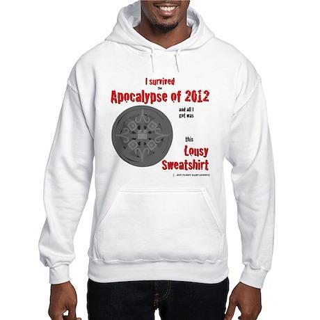 Apocalypse Survivors Sweatshirt Hooded Sweatshirt