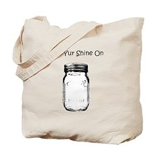 Git Yur Shine On Tote Bag