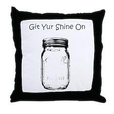 Git Yur Shine On Throw Pillow