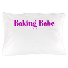 Baking Babe Pillow Case