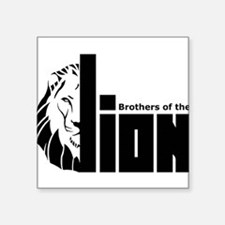"Brothers of the Lion Square Sticker 3"" x 3"""