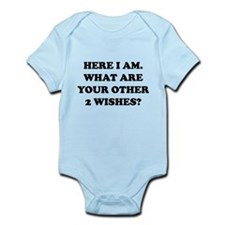 Here I Am What Are Your Other 2 Wishes? Infant Bod