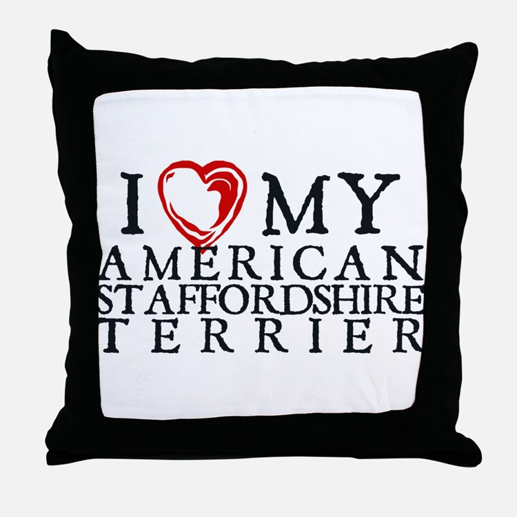 I Heart My Am. Staffordshire Terrier Throw Pillow