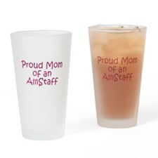Proud mom of an AmStaff Drinking Glass