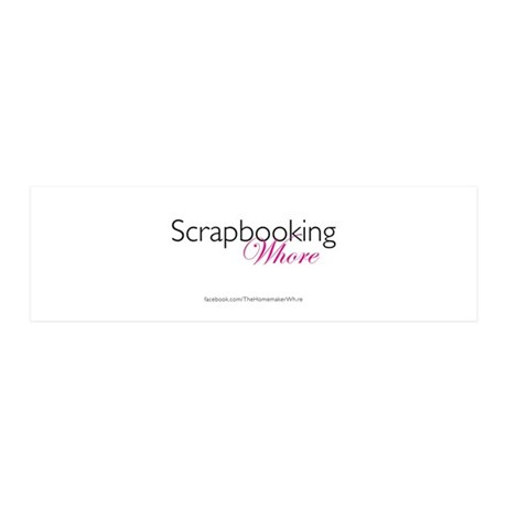 Scrapbooking Whore (w/logo) 36x11 Wall Decal